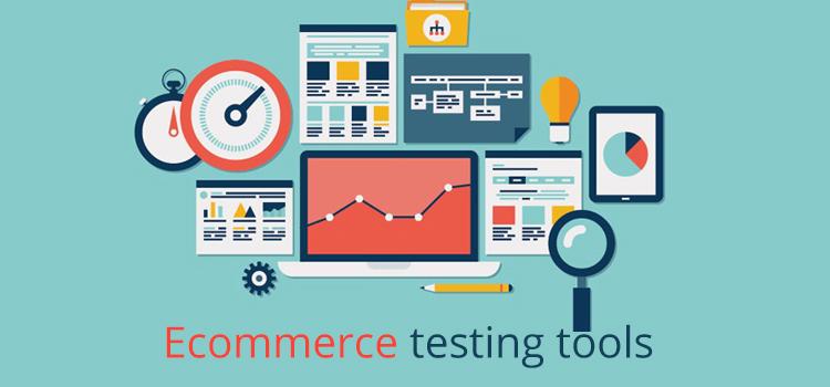 ecommerce testing tools
